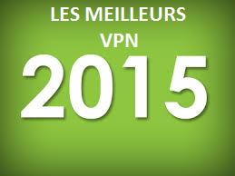 les meilleurs vpn 2015